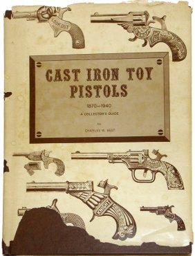 CAST IRON TOY PISTOLS BOOK