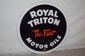 "Royal Triton ""the Finest"" Motor Oil SSP Sign, 14 In"