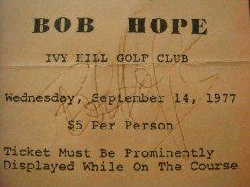 Celebrity Autograph, BOB HOPE. Signed Ticket: