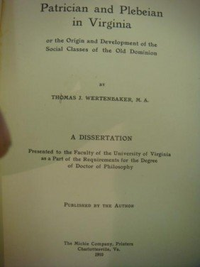 "T.J. WERTENBAKER, ""Patrician And Plebeian"" 1910:"
