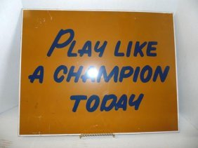 Notre Dame Football Team Slogan Sign