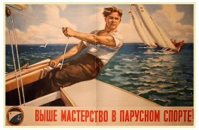 Luppov, S. To Greater Mastery In Sport Sailing!, 1953.