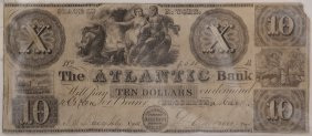 The Atlantic Bank 1847 $10 Obsolete Note
