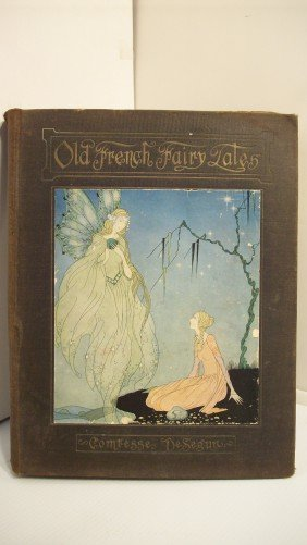 "1920 ""OLD FRENCH FAIRY TALES"" BY SEGUR"
