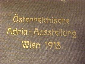�sterreichische Adria Ausstellung 1913, Photo's