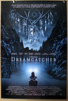 Stephen King's Dream Catcher - 2003 - One Sheet Movie