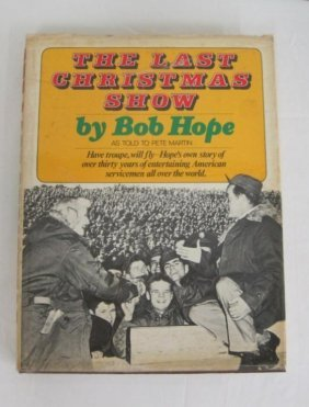 THE LAST CHRISTMAS SHOW - SIGNED BOB HOPE