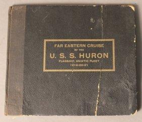 Book Of Far Eastern Cruise Of U.s.s. Huron