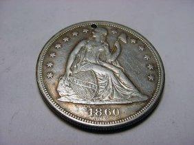1860-O SEATED LIBERTY DOLLAR [PIN HOLE]