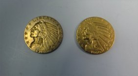 2- $5.00 Gold Indian Head Coins, 1910 & 1911