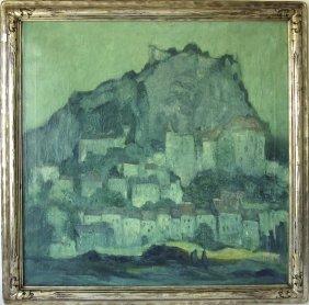 "*george Elmer Browne Oil On Canvas, ""rocamandour,"" 30"