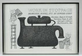 """""""Work In Stoppage"""" By Edward Gorey."""