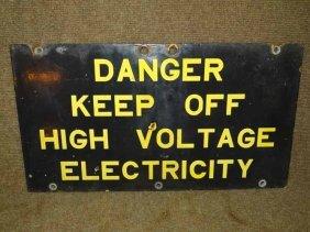"""""""danger Keep Off"""" Sign"""