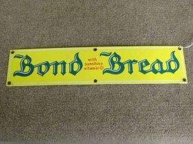 Bond Bread Sign
