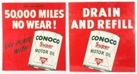 Conoco Drain & Refill 50000 Miles Advertising Sign