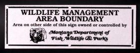 Montana Wildlife Management Area Boundary Sign