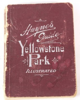 Haynes Yellowstone Park Guide 1897