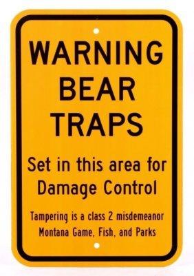 Montana Game Fish, & Parks Bear Trap Sign