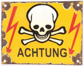 Nazi German Achtung Skull Crossed Bones Sign