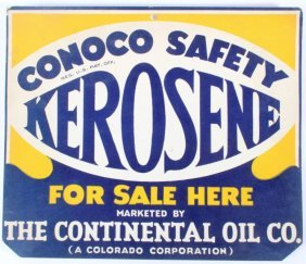 Conoco Kerosene Advertising Sign