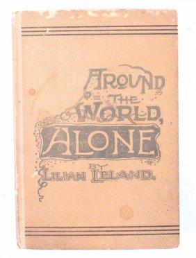 Around The World Alone By Leland 1st Ed. C. 1890