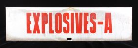 Double Sided Explosives Sign