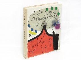 VOLUME-JOAN MIRO LITHOGRAPHS (A CATALOG RAISONNE),