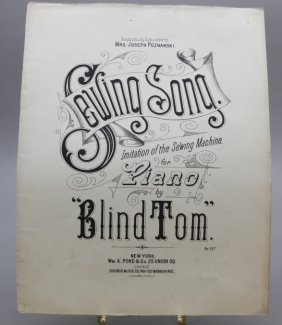 Blind Tom: Sewing Song. Sheet Music, 1888.