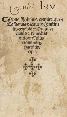 Cassianus, Johannes Opus Johanis Eremite: Qui Et