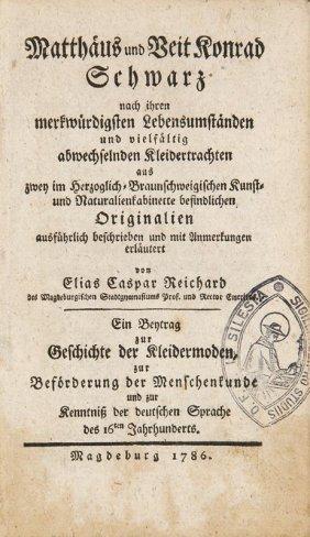 Reichard, Elias Caspar Matthäus Und Veit Konrad Schwarz