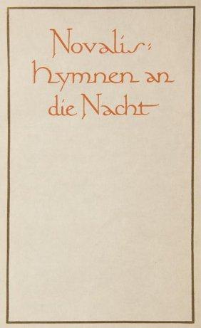Novalis (d.i. F. V. Hardenberg) Hymnen An Die Nacht.