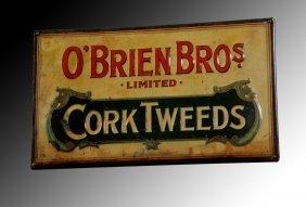 """O'Brien Cork Tweeds"" Sign"