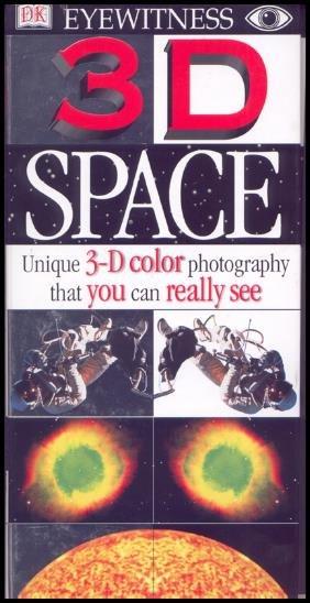 """""""Eyewitness Space In 3D"""""""