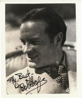 "A Bob Hope Autographed And Inscribed 8"" X 10"" Black And"