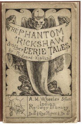 1st Ed. Rudyard Kipling's: The Phantom Rickshaw