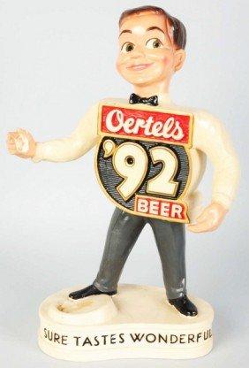 Oertels '92 Beer Back Advertising Figure.
