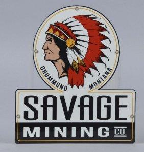 Savage Mining Truck Door Diecut Sign