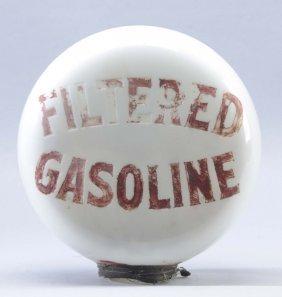 Filtered Gasoline Ope Milkglass Globe