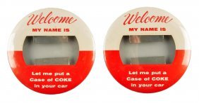 Lot Of 2: 1950's Coca - Cola Large Pinback Buttons