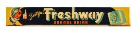 1940 Freshway Orange Drink Strip Sign.