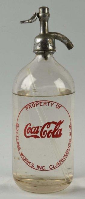 Clarksburg W. Va. Coca-cola Seltzer Bottle.