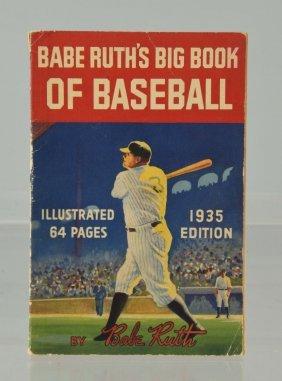 1935 Babe Ruth's Big Book Of Baseball.