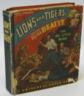 1934 Lions And Tigers Clyde Beatty Big Little Book