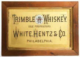 19TH CENTURY TRIMBLE WHISKEY REVERSE PAINTED SIGN