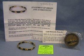 Gold Meteorite Bracelet And Nw Africa Meteorite