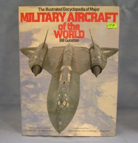 Illustrated Encyclopedia Of Military Aircraft