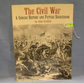 The Civil War A Concise History & Picture Book