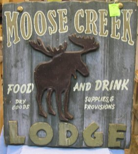 Large Moose Creek Lodge Advertising Sign