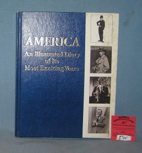 America: An Illustrated Diary Of Its Most Exciting