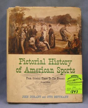 Pictorial History Of American Sports Dated